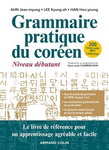 Grammaire pratique du coréen. Niveau débutant