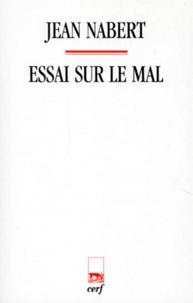 Jean Nabert - Essai sur le mal.