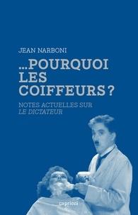 Jean Narboni - Pourquoi les coiffeurs ? - Notes actuelles sur Le Dictateur.