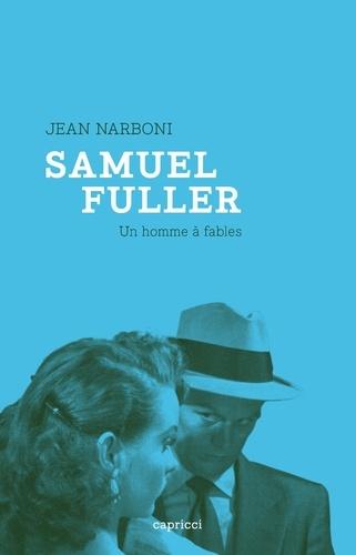 Samuel Fuller. Un homme à fables