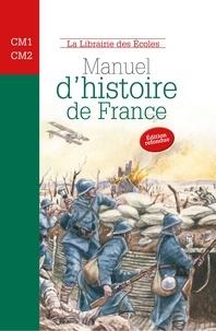 Jean Nemo et Philippe Monneron - Manuel d'histoire de France CM1-CM2 - Des Celtes à la Seconde Guerre mondiale.