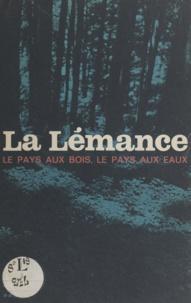 Jean Nénon et S. Billy - La Lémance - Le pays aux bois, le pays aux eaux.