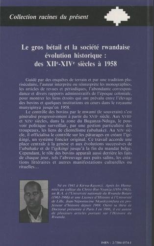 Le gros bétail et la société rwandaise, évolution historique : des XIIe-XIVe siècles à 1958