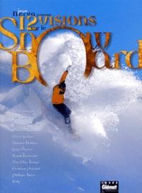 Jean Nerva - 12 visions sur le snowboard.