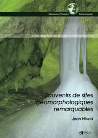 Jean Nicod - Dynamiques environnementales N° 34/2014 : Souvenirs de sites géomorphologiques remarquables.