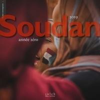 Jean-Nicolas Bach et Fabrice Mongiat - Soudan 2019 - Année zéro.