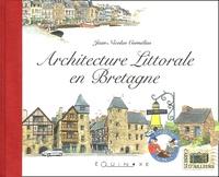 Jean-Nicolas Cornélius - Architecture littorale en Bretagne.
