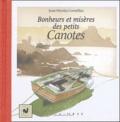 Jean-Nicolas Cornélius - Bonheurs et misères des petits Canotes.