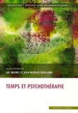 Jean-Nicolas Despland et Luc Michel - Temps et psychothérapie.
