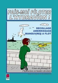 Jean Nicolas - Fais-moi piloter l'hydravion.