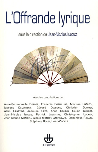 Jean-Nicolas Illouz - L'offrande lyrique.
