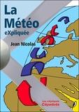 Jean Nicolas - La météo eXpliquée.