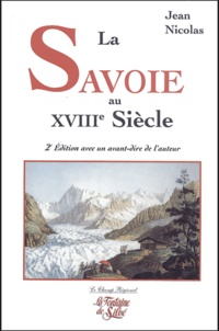 Jean Nicolas - La Savoie au XVIIIe siècle - Noblesse et bourgeoisie.