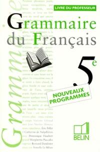 Jean-Nicolas Moreau et  Collectif - GRAMMAIRE 5EME DU FRANCAIS. - Livre du professeur, Programme 1997.