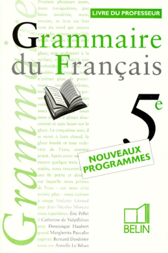 Grammaire 5eme Du Francais Livre Du Professeur Programme 1997