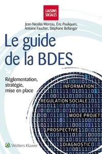 Jean-Nicolas Moreau et Eric Pouliquen - Le guide de la BDES - Réglementation, stratégie, mise en place.