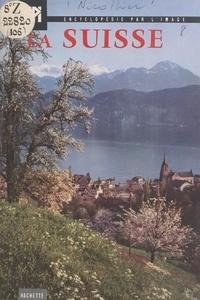Jean Nicollier et  Collectif - La Suisse.