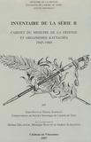 Jean Nicot et Thierry Sarmant - Inventaire de la série R - Cabinet du Ministre de la Défense et organismes rattachés 1945-1969, Tome 1.
