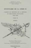 Jean Nicot et Thierry Sarmant - Inventaire de la Série R - Cabinet du Ministre de la Défense et organismes rattachés 1945-1969, Tome 3.