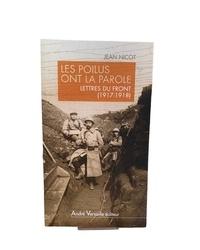 Jean Nicot - Les Poilus ont la parole - Lettres du front (1917-1918).