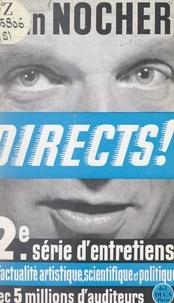 Jean Nocher - Directs ! - Deuxième série d'entretiens radiophoniques.