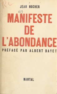 Jean Nocher et Albert Bayet - Manifeste de l'abondance.