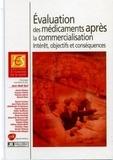 Jean-Noël Bail et Thérèse Lebrun - Evaluation des médicaments après la commercialisation : intérêt, objectifs et conséquences - 5e Journée d'Economie de la Santé.