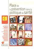 Jean-Noël Bail et Abdelkader El Hasnaoui - Place de la prévention dans la politique de santé.