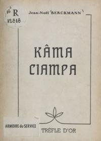Jean-Noël Berckmann et  James - Kâma Ciampa.