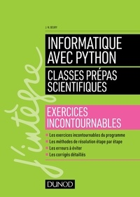 Jean-Noël Beury - Informatique avec Python - Classes prépas scientifiques - Exercices incontournables.