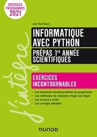 Jean-Noël Beury - Informatique avec Python prépas 1re année scientifiques - Exercices incontournables.