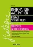 Jean-Noël Beury - Informatique avec Python Prépas scientifiques - Exercices incontournables.