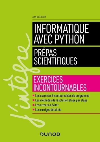 Informatique avec Python Prépas scientifiques. Exercices incontournables