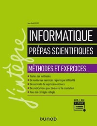 Jean-Noël Beury - Informatique - Prépas scientifiques - Méthodes et exercices.