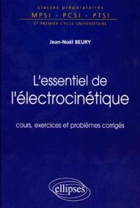 Goodtastepolice.fr L'ESSENTIEL DE L'ELECTROCINETIQUE. Cours, exercices et problèmes corrigés Image