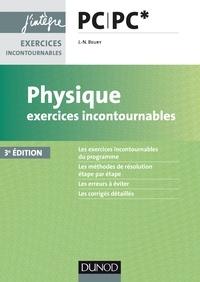 Jean-Noël Beury - Physique Exercices incontournables PC PC* - 3e éd..