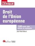 Jean-Noël Billard - Droit de l'Union européenne.