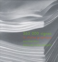 Jean-Noël Blanc - 363 000 Signes - La chaîne graphique.
