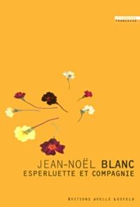 Jean-Noël Blanc - Esperluette et compagnie.