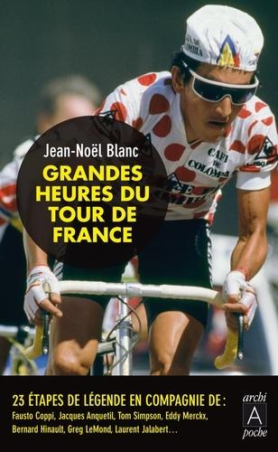 Jean-Noël Blanc - Grandes heures du Tour de France.