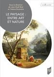 Jean-Noël Bret et Yolaine Escande - Le paysage, entre art et nature.