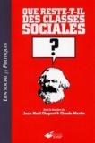 Jean-Noël Chopart et Claude Martin - Que reste-t-il des classes sociales ?.