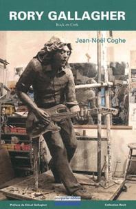 Jean-Noël Coghe - Rory Gallagher - Rock en Cork.