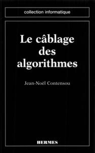 Jean-Noël Contensou - Le câblage des algorithmes.