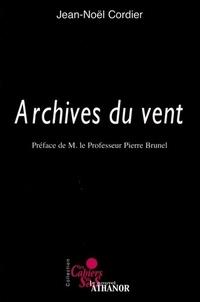 Jean-Noël Cordier - Archives du vent.