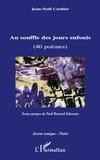 Jean-Noël Cordier - Au souffle des jours enfouis.