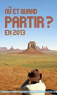 Où et quand partir en 2013 ?.pdf