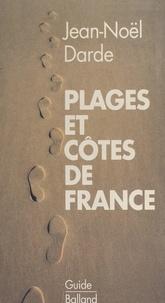 Jean-Noël Darde - Plages et côtes de France.
