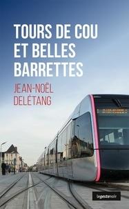 Jean-Noël Delétang - Tours de cou et belles barrettes.