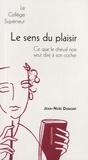 Jean-Noël Dumont - Le sens du plaisir.
